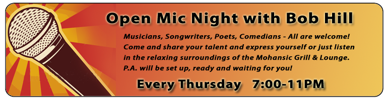 Open Mic Night at Mohansic Every Thursday - 7:00-11PM